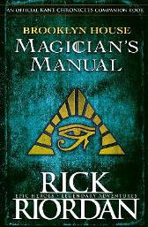 Brooklyn House Magician's Manual - Rick Riordan