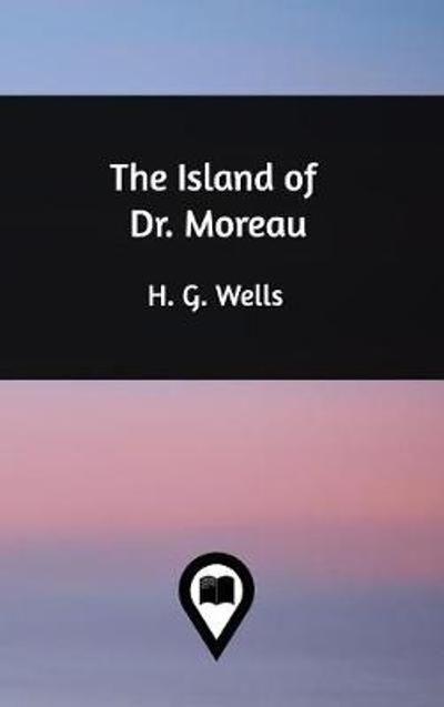 The Island of Dr. Moreau - H G Wells