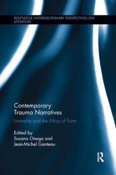 Contemporary Trauma Narratives - Jean-Michel Ganteau