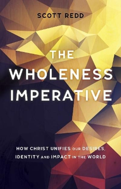 The Wholeness Imperative - John Scott Redd, Jr.