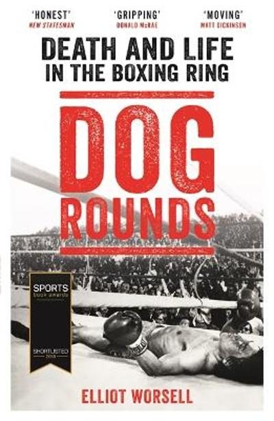 Dog Rounds - Elliot Worsell