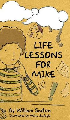 Life Lessons for Mike - William Seaton