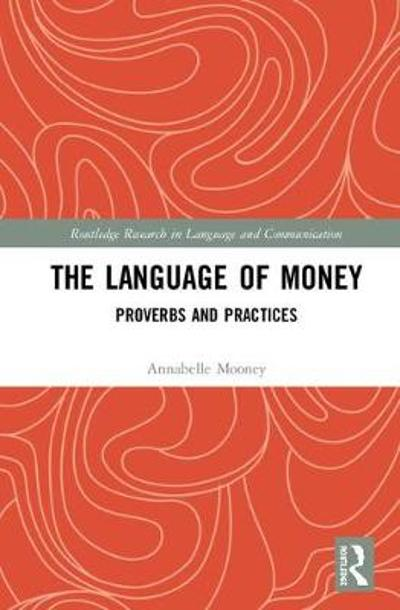 The Language of Money - Annabelle Mooney