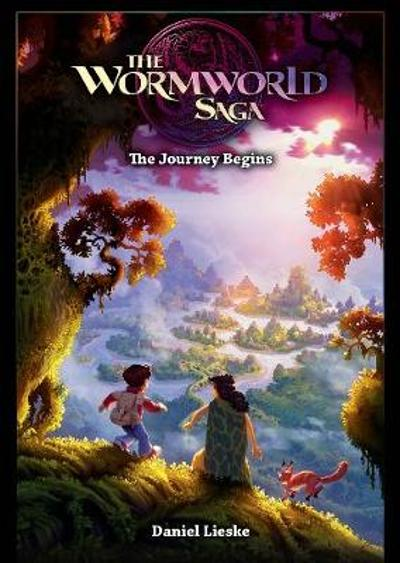 The Wormworld Saga Vol. 1 - Daniel Lieske