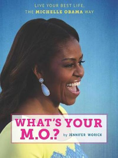 What's Your M.O.? - Jennifer Worick