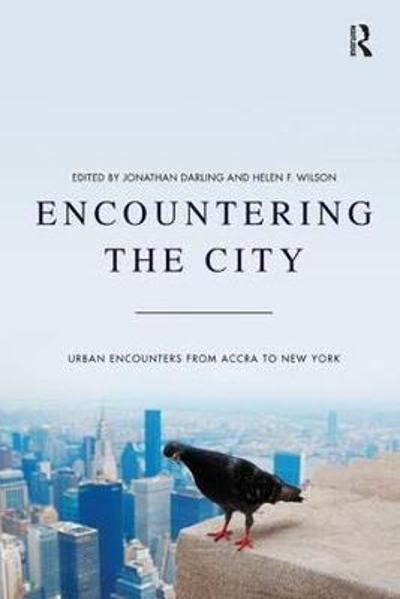Encountering the City - Dr Helen F. Wilson