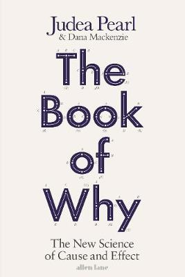 The Book of Why - Judea Pearl