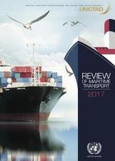 Review of maritime transport 2017 - United Nations Conference on Trade and Development