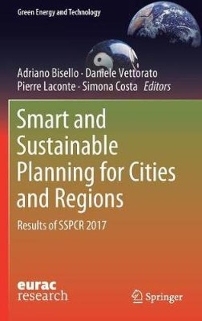 Smart and Sustainable Planning for Cities and Regions - Adriano Bisello