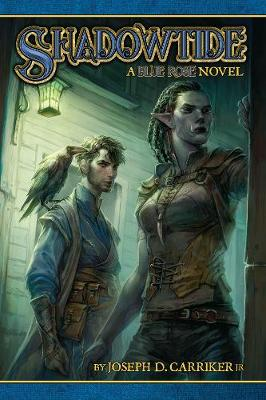 Shadowtide: A Blue Rose Novel - Joseph Carriker