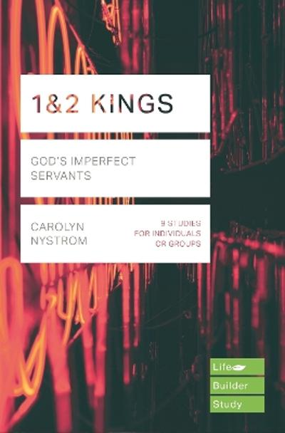 1 & 2 Kings - Carolyn Nystrom