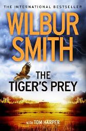 The Tiger's Prey - Wilbur Smith Tom Harper