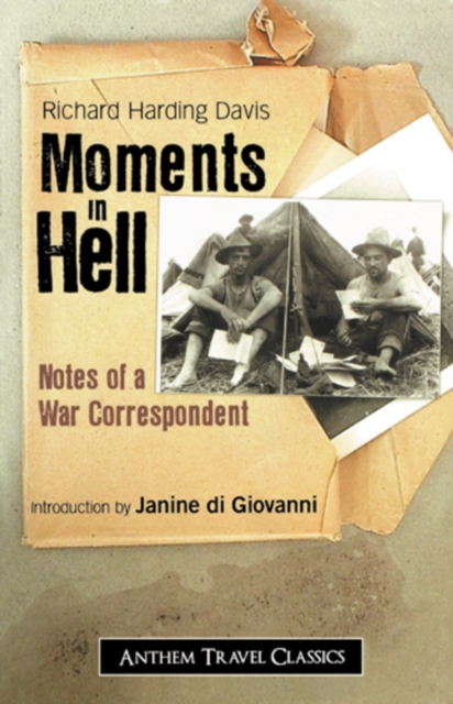 Moments in Hell - Richard Harding Davis