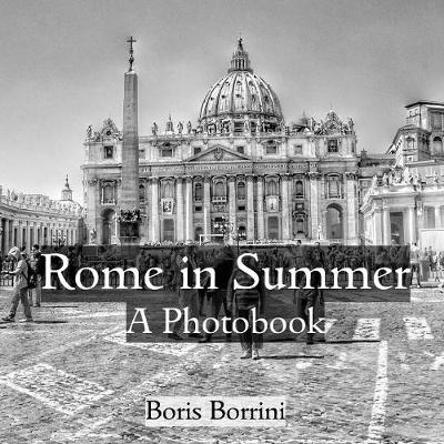 Rome in Summer - Boris Borrini