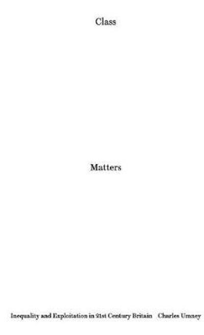 Class Matters - Charles Umney