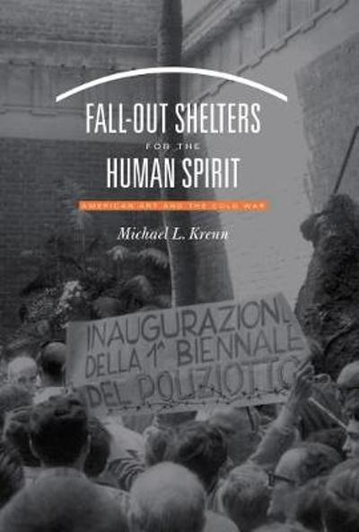 Fall-Out Shelters for the Human Spirit - Michael L. Krenn