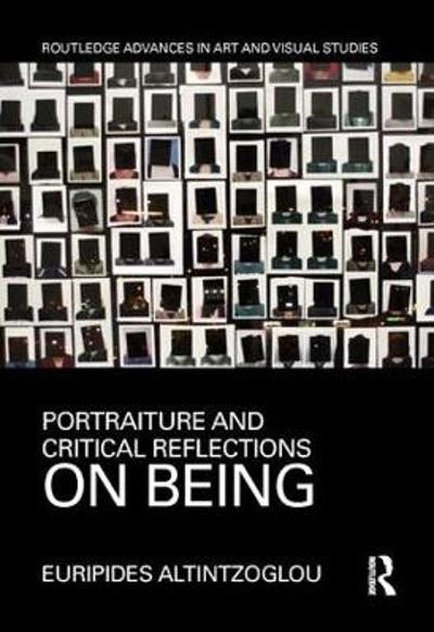 Portraiture and Critical Reflections on Being - Euripides Altintzoglou