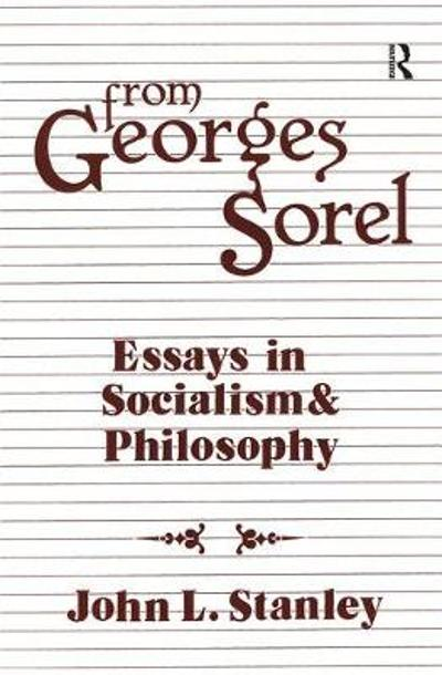 From Georges Sorel - Georges Sorel