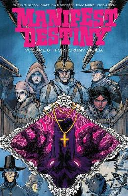 Manifest Destiny Volume 6 - Chris Dingess