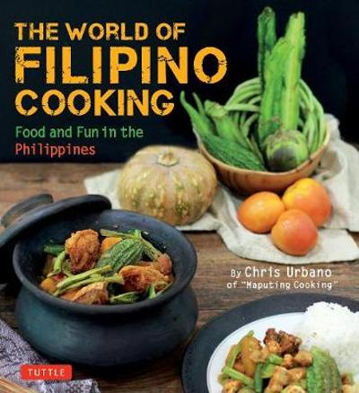 The World of Filipino Cooking - Tuttle