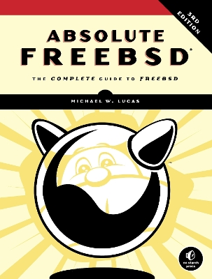 Absolute Freebsd - Michael W. Lucas