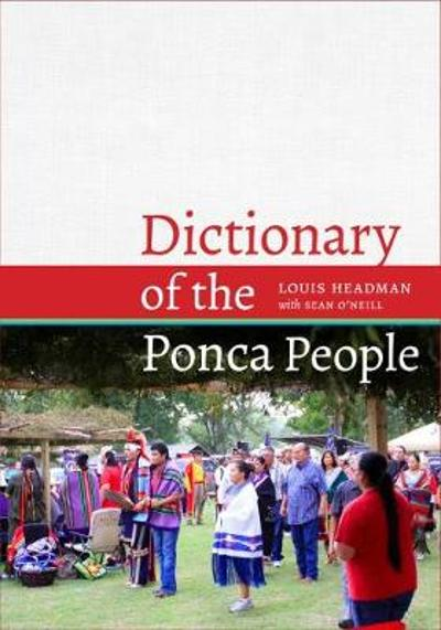 Dictionary of the Ponca People - Louis V. Headman