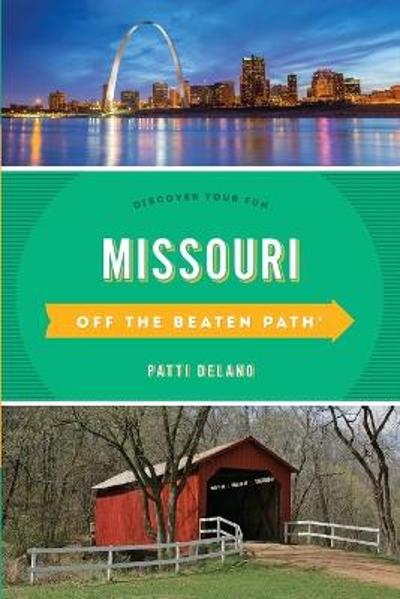 Missouri Off the Beaten Path (R) - Patti DeLano