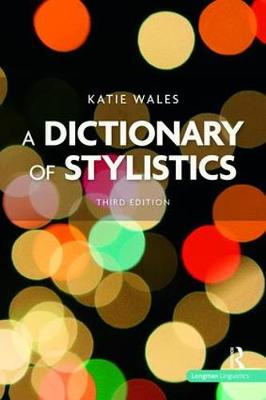 A Dictionary of Stylistics - Katie Wales