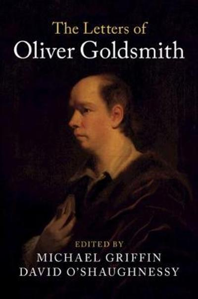 The Letters of Oliver Goldsmith - Oliver Goldsmith