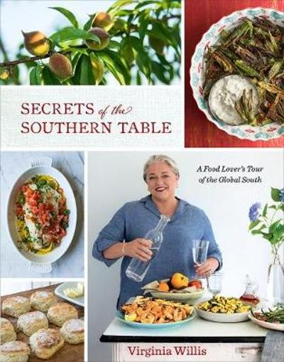 Secrets of the Southern Table - Virginia Willis