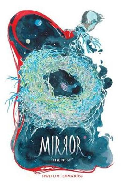 The Mirror: The Nest - Emma Rios