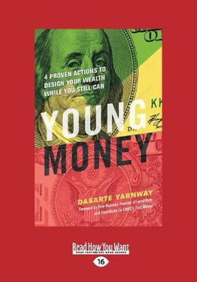 Young Money - Dasarte Yarnway