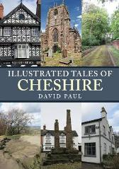 Illustrated Tales of Cheshire - David Paul