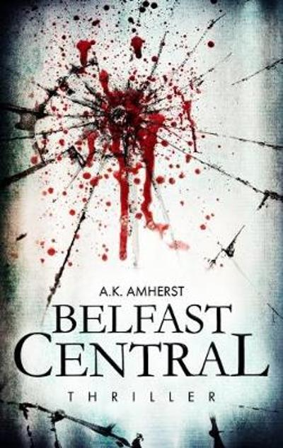 Belfast Central - A. K. Amherst