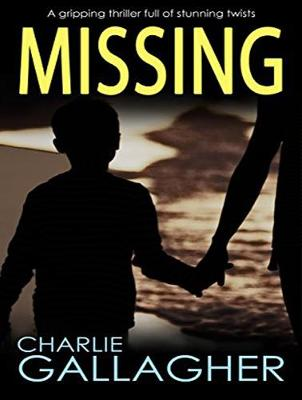Missing - Charlie Gallagher