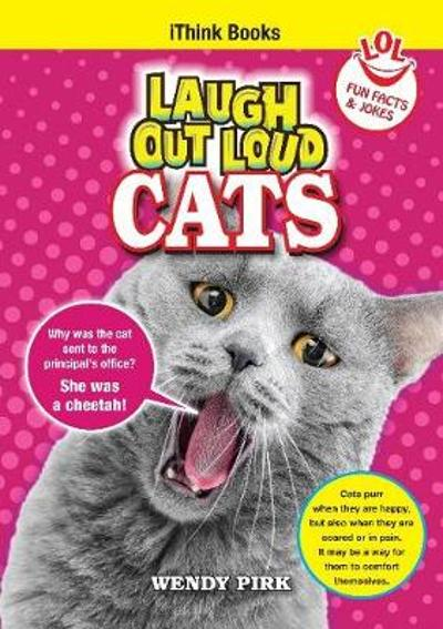 Laugh Out Loud Cats - Wendy Pirk