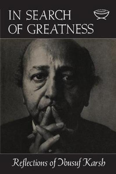 In Search of Greatness - Yousef Karsh