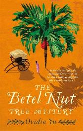 The Betel Nut Tree Mystery - Ovidia Yu
