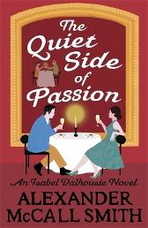 The Quiet Side of Passion - Alexander McCall Smith