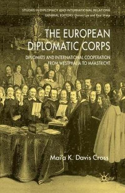 The European Diplomatic Corps - M. Cross