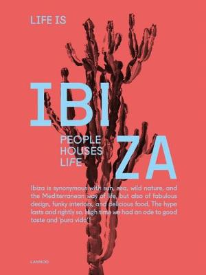 Life is Ibiza - Anne Poelmans