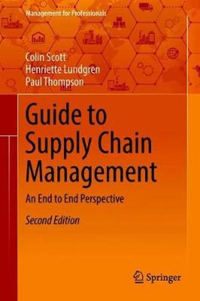 Guide to Supply Chain Management - Colin Scott