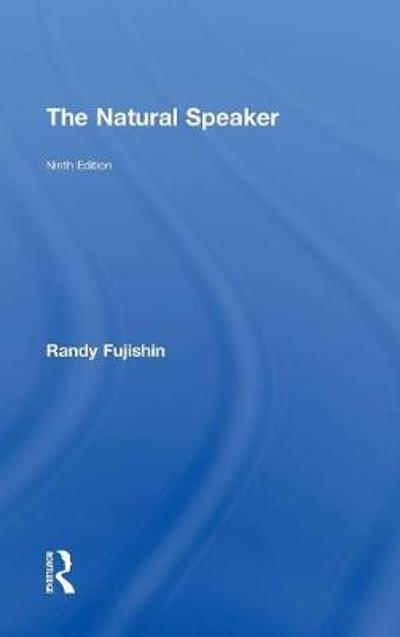 The Natural Speaker - Randy Fujishin