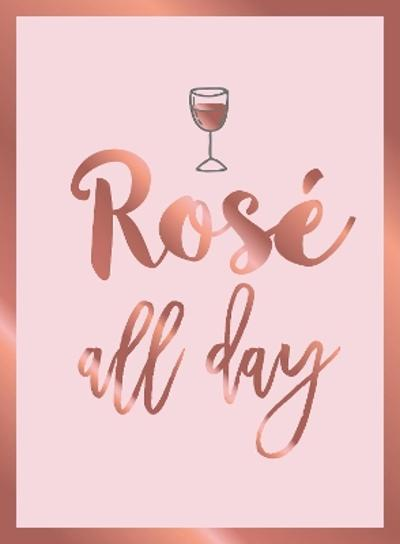 Rose All Day - Summersdale