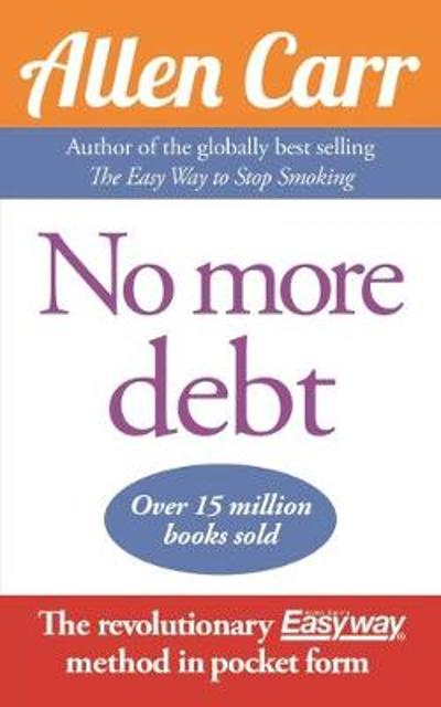 No More Debt - Allen Carr