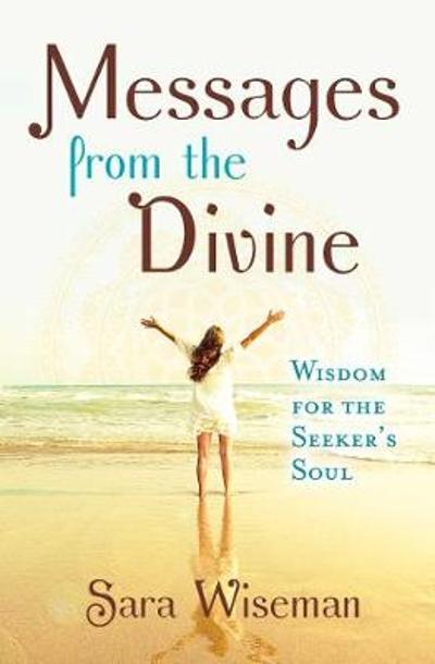 Messages from the Divine - Sara Wiseman