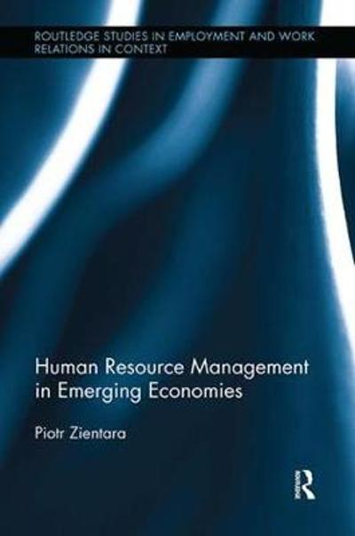 Human Resource Management in Emerging Economies - Piotr Zientara