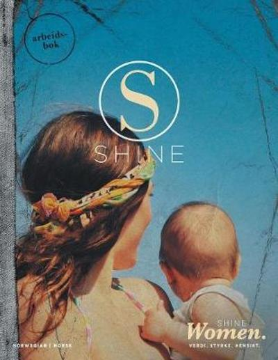 Shine Women Workbook Norwegian - Hillsong
