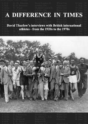 A Difference In Times - David Thurlow