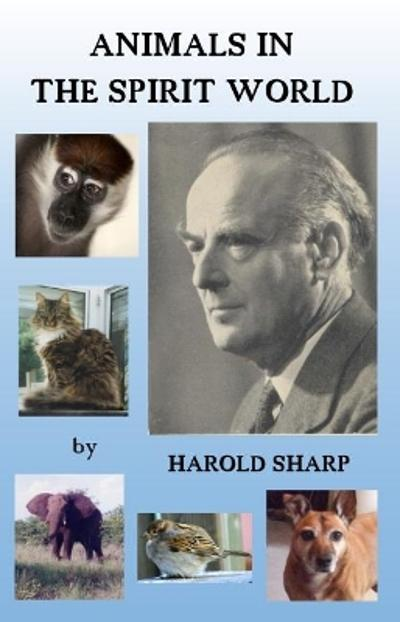 Animals in the Spirit World - Harold Sharp
